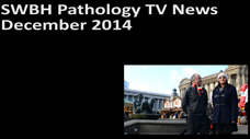 SWBH Pathology TV News